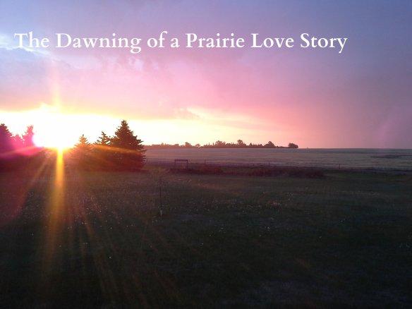 Sunrises over the prairie, dawn over prairie